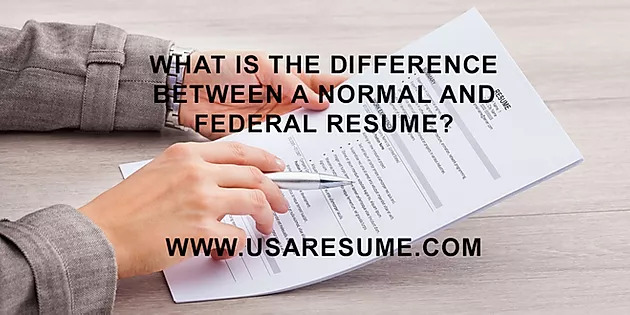 What is the Difference Between a Normal and Federal Resume