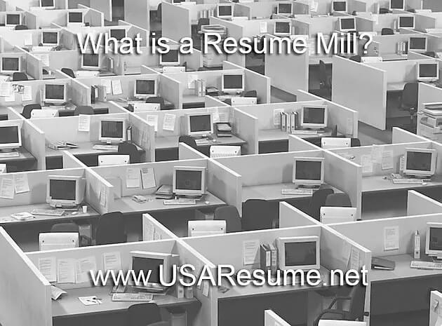 What is a Resume Mill