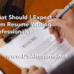 What Should I Expect from Resume Writing Professionals