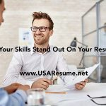 Do Your Skills Stand Out On Your Resume