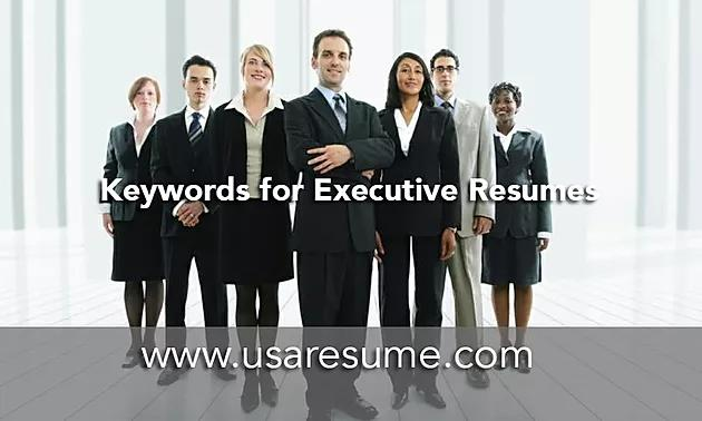Keywords for Executive Resumes