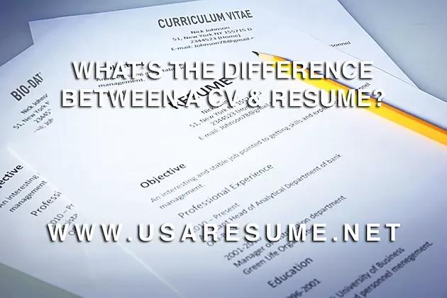 What's the Difference Between A CV & Resume