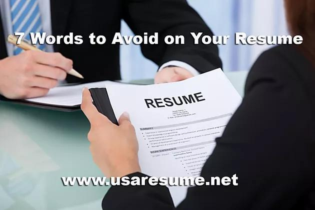 7 Words to Avoid on Your Resume